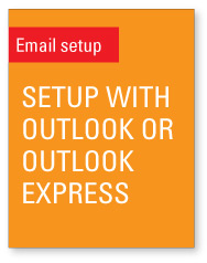 Setup mail using Outlook or Outlook Express